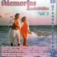 MEMORIAS INOLVIDABLES – VOL. 2