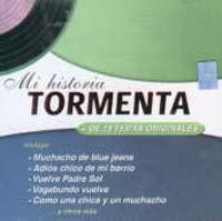 TORMENTA – MI HISTORIA