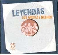 LOS ANGELES NEGROS – LEYENDAS  25 EXITOS (2 CD'S)