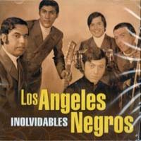 LOS ANGELES NEGROS – INOLVIDABLES