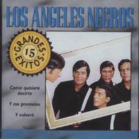 LOS ANGELES NEGROS – 15 GRANDES EXITOS