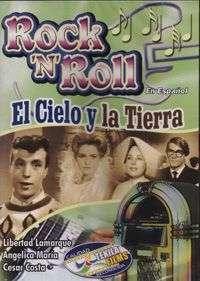 CESAR COSTA, ANGELICA MARIA y LIBERTAD LAMARQUE – EL CIELO Y LA TIERRA  — ROCK N ROLL (DVD) PELICULA