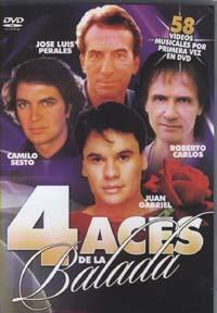 VARIOS – 4 ACES DE LA BALADA (DVD) JOSE LUIS PERALES – CAMILO SESTO – JUAN GABRIEL – ROBERTO CARLOS