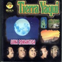 TIERRA YAQUI – LUNA ROMANTICA