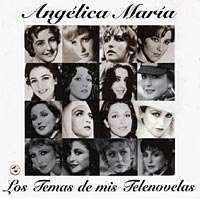 ANGELICA MARIA – CANCIONES DE MIS TELENOVELAS