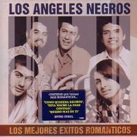 LOS ANGELES NEGROS – LOS MEJORES EXITOS ROMANTICOS