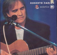 ROBERTO CARLOS – ACUSTICO MTV